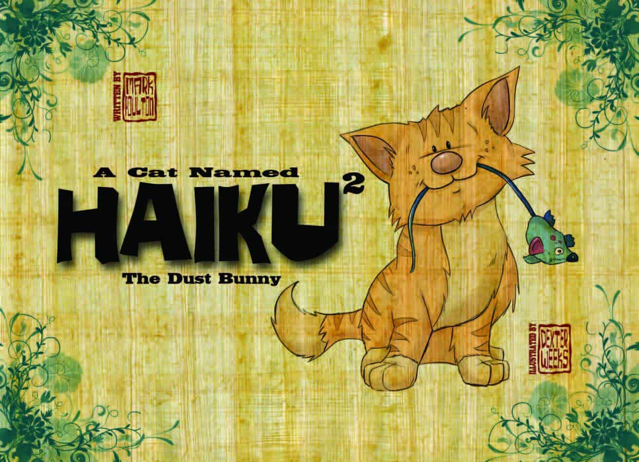A Cat Named Haiku 2: The Dust Bunny 1