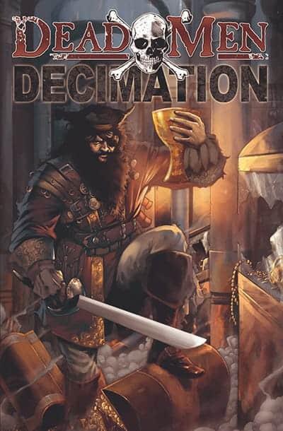 Dead Men: Decimation 1